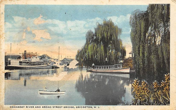 Cohansey River and Broad Street Bridge Bridgeton, New Jersey Postcard