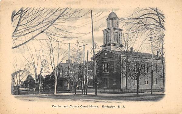 Cumberland County Courth House Bridgeton, New Jersey Postcard