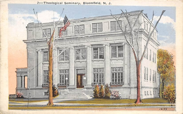 Theological Seminary Bloomfield, New Jersey Postcard