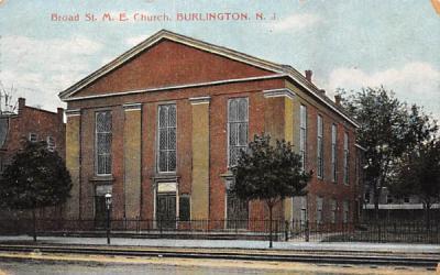 Broad St. M. E. Church Burlington, New Jersey Postcard
