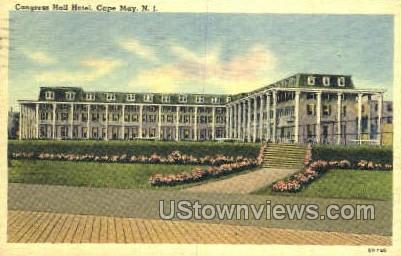 Congress Hall Hotel  - Cape May, New Jersey NJ Postcard
