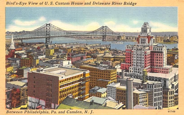 U. S. Custom House and Delaware River Bridge Camden, New Jersey Postcard
