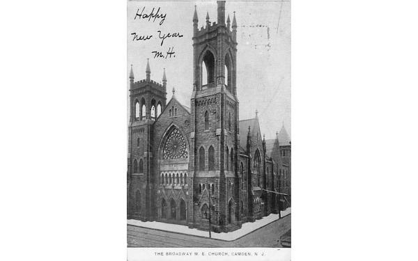 The Broadway M. E. Church Camden, New Jersey Postcard
