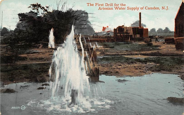 The First Drill for the Artesian Water Supply Camden, New Jersey Postcard