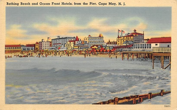 Bathing Beach and Ocean Front Hotels, from Pier Cape May, New Jersey Postcard