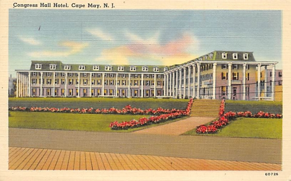 Congress Hall Hotel Cape May, New Jersey Postcard