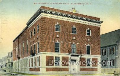 St Michaels Hospital  - Elizabeth, New Jersey NJ Postcard
