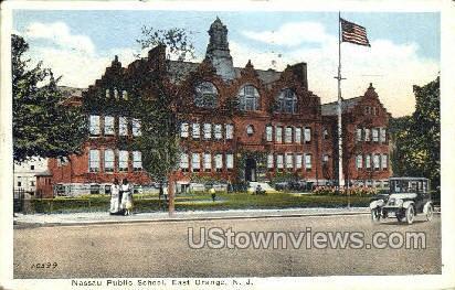 Nassau Public School - East Orange, New Jersey NJ Postcard