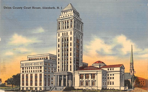 Union County Court House Elizabeth, New Jersey Postcard