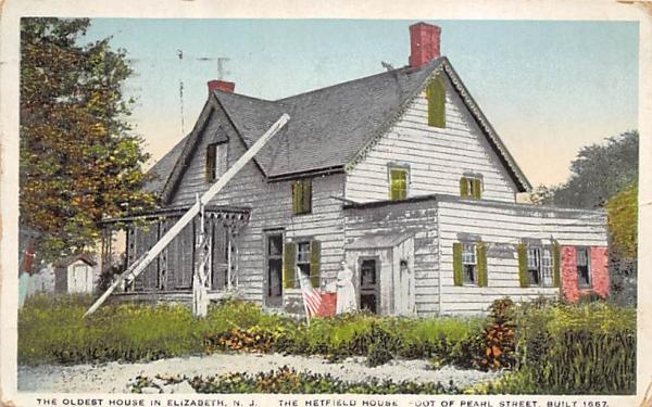 Oldest House in Elizabeth, The Hetfield House New Jersey Postcard
