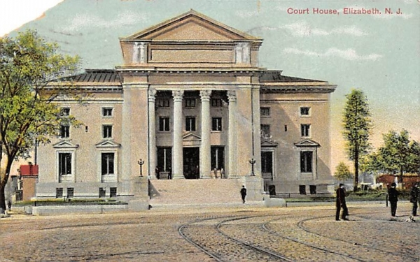 Court House Elizabeth, New Jersey Postcard