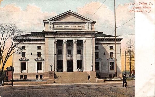 Union Co., Court House Elizabeth, New Jersey Postcard