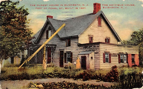 The Oldest House in Elizabeth, N. J., USA New Jersey Postcard