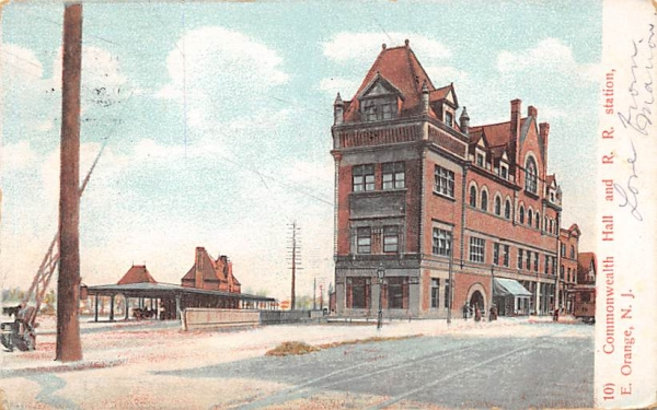 Commonwealth Hall and R. R. Station East Orange, New Jersey Postcard