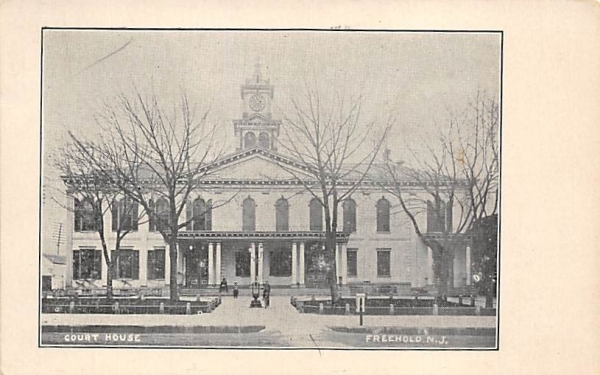 Court House Freehold, New Jersey Postcard