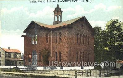 Third Ward School - Lambertville, New Jersey NJ Postcard