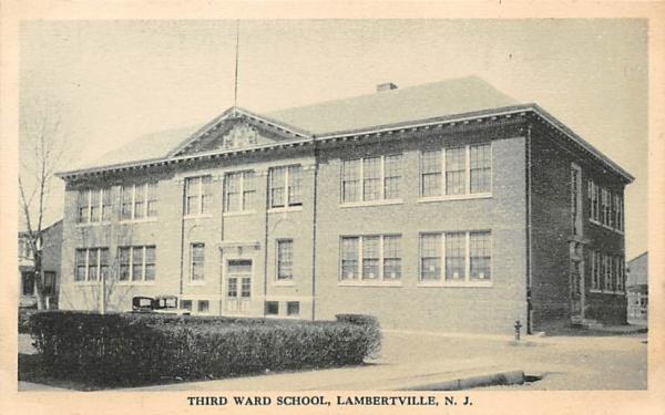 Third Ward School Lambertville, New Jersey Postcard