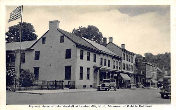 Boyhood Home of John Marshall Lambertville, New Jersey Postcard