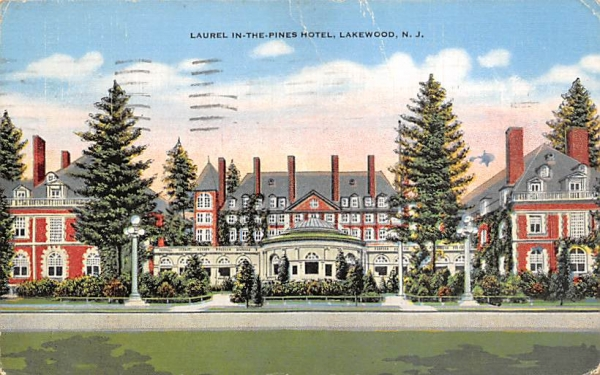 Laurel-in-the-Pines Hotel  Lakewood, New Jersey Postcard