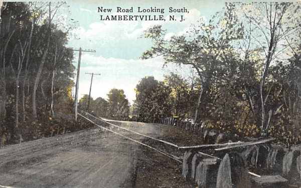 New Road Looking South Lambertville, New Jersey Postcard