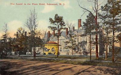The Laurel in the Pines Hotel Lakewood, New Jersey Postcard