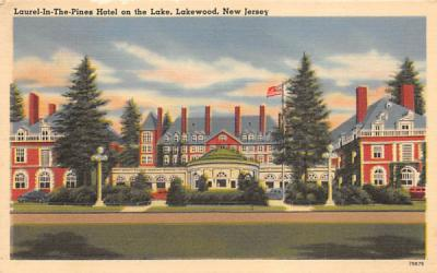 Laurel-In-The-Pines Hotel on the Lake Lakewood, New Jersey Postcard