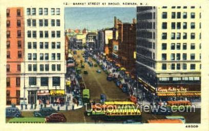 Market Street At Broad - Newark, New Jersey NJ Postcard