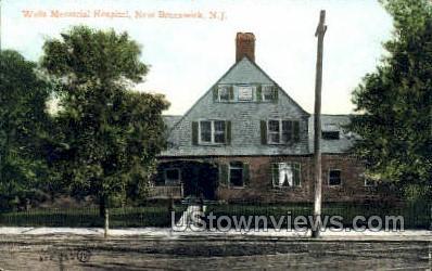 Wells Memorial Hospital  - New Brunswick, New Jersey NJ Postcard
