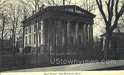 Court House  - New Brunswick, New Jersey NJ Postcard