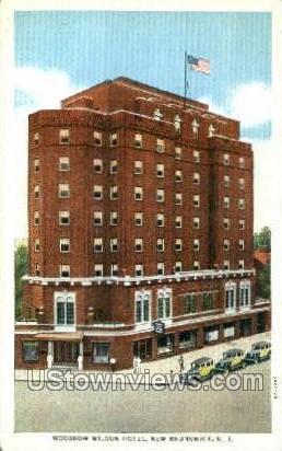 Woodrow Wilson Hotel  - New Brunswick, New Jersey NJ Postcard