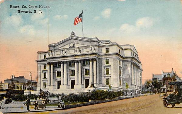 Essex Co. Court House Newark, New Jersey Postcard