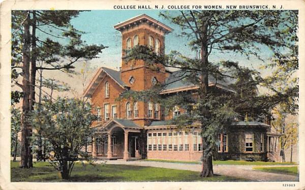 College Hall, N. J. College for Women New Brunswick, New Jersey Postcard