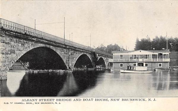 Albany Street Bridge and Boat House New Brunswick, New Jersey Postcard