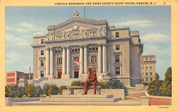 Lincoln Monument and Essex County Court House Newark, New Jersey Postcard