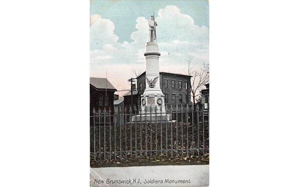 Soldiers Monument New Brunswick, New Jersey Postcard