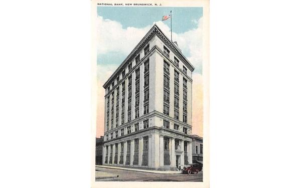 Nationl Bank New Brunswick, New Jersey Postcard