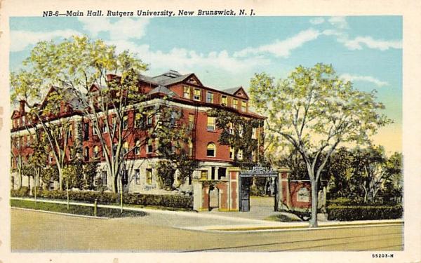 Main Hall, Rutgers University New Brunswick, New Jersey Postcard