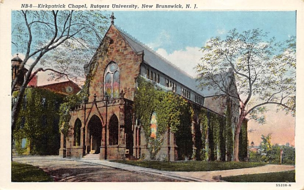 Kirkpatrick Chapel, Rutgers University New Brunswick, New Jersey Postcard