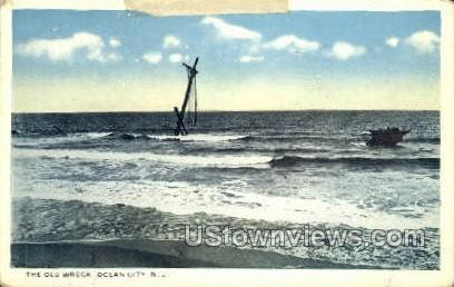 The Old Wreck - Ocean City, New Jersey NJ Postcard