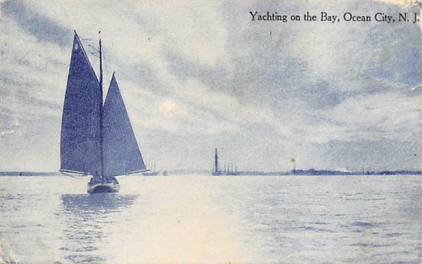 Yachting on the Bay Ocean City, New Jersey Postcard