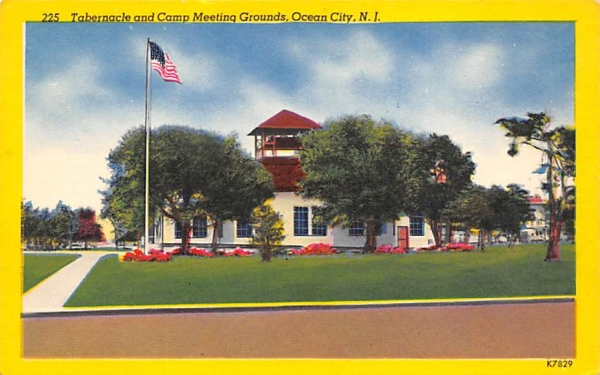 Tabernacle and Camp Meetings Grounds Ocean City, New Jersey Postcard