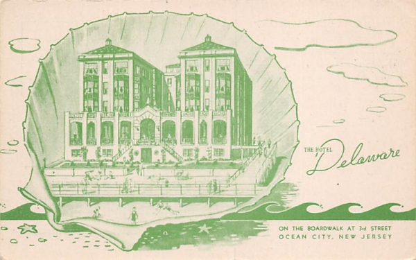 The Hotel Delaware Ocean City, New Jersey Postcard