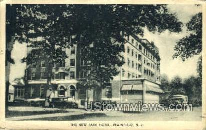New Park Hotel  - Plainfield, New Jersey NJ Postcard