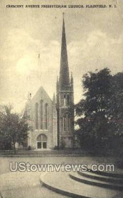 Crescent Ave. Presbyterian Church - Plainfield, New Jersey NJ Postcard