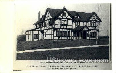 Woodrow Wilsons Private Residence - Princeton, New Jersey NJ Postcard