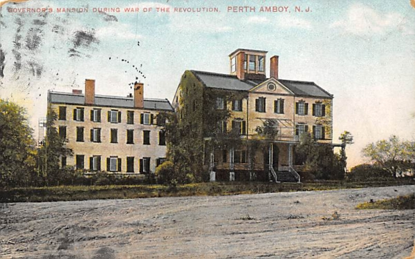 Governors Mansion during War of the Revolution Perth Amboy, New Jersey Postcard