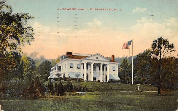 Hydewood Hall Plainfield, New Jersey Postcard