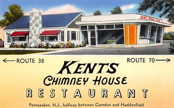 Kents Chimney House Restaurant Pennsauken, New Jersey Postcard