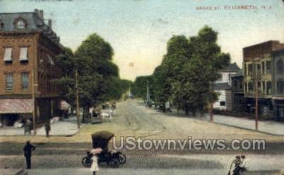 Broad St. - Elizabeth, New Jersey NJ Postcard