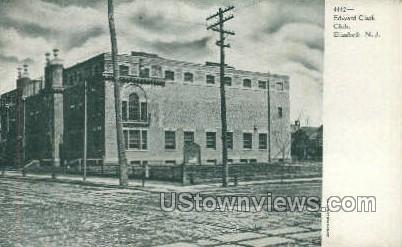 Edwared Clark Club - Elizabeth, New Jersey NJ Postcard